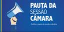 CONFIRA A PAUTA DE HOJE NA CÂMARA DE VEREADORES